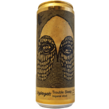 Trouble Sleep | Stigbergets (SWE) | 0,33L - 12%