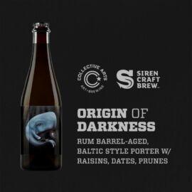 Origin of Darkness w/ Raisins, Dates, Prunes | Collective Arts (CAN) / Siren (ENG) | 0,5L - 9,6%