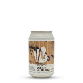 Wood I Lie To You? | Beerbliotek (SWE) | 0,33L - 12,1%