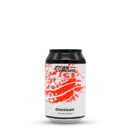 Clickbait | Dealbreaker (HU) | 0,33L - 4,9%