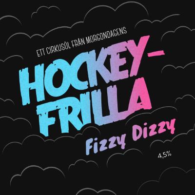 Hockeyfrilla Fizzy Dizzy | Morgondagens (SWE) | 0,33L - 4,5%