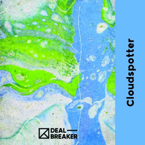 Cloudspotter   Dealbreaker (HU)   1L - 1,8%